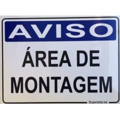 Placa Aviso: Areá de Montagem