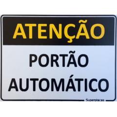 Placa Atenção: Portão Automático