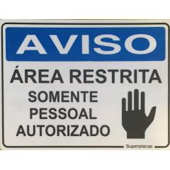 Placa Aviso: Areá Restrita, Somente Pessoal Autorizada