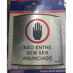 Placa Calandrada --Nao Entre Sem Ser Anunciado Marca: Sinalize Alumínio