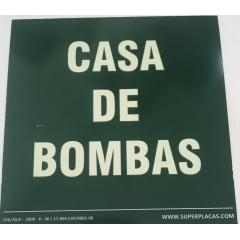 Placa de Sinalização Casa de Bombas - Fotoluminescente