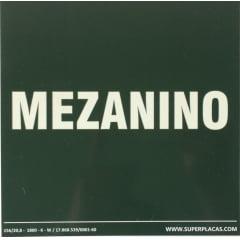 Placa de Sinalização Mezanino - Fotoluminescente