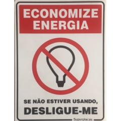 Placa Sinalização Economize Energia - Se Não Estiver Usando Desligue