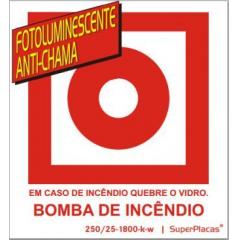 Placa Sinalização BOMBA DE INCÊNDIO Certificada Nbr 13434