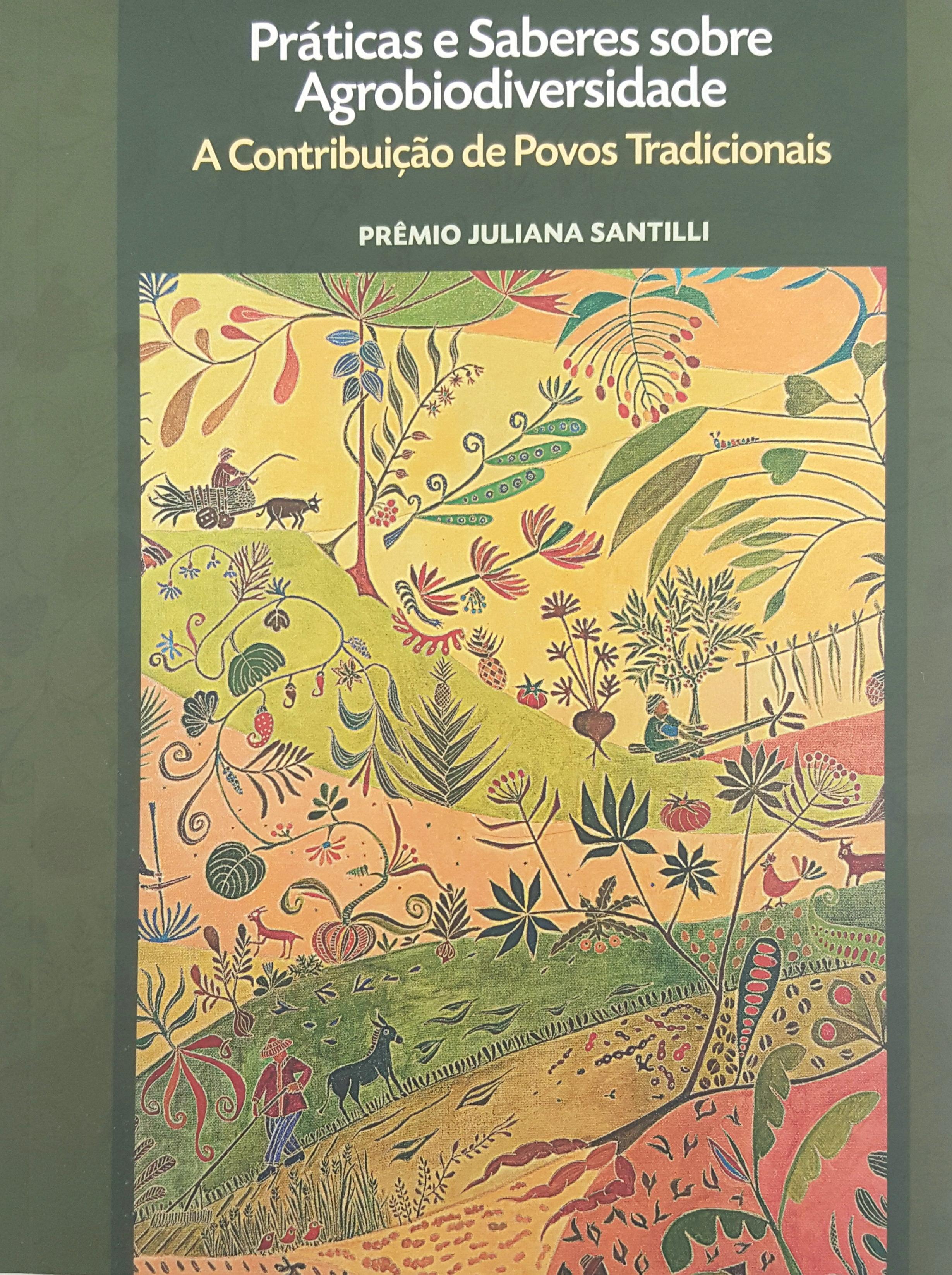 Praticas e Saberes sobre Agrobiodiversidade – A contribuição de Povos Tradicionais