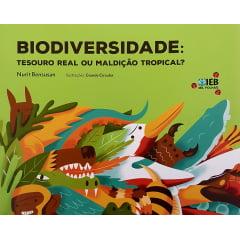 Biodiversidade: Tesouro Real ou Maldição Tropical