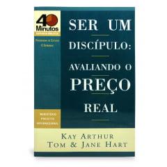 Ser um Discípulo: Avaliando o Preço Real