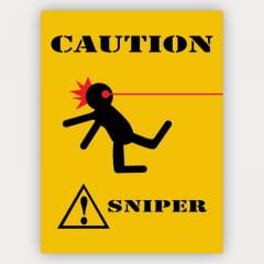 Quadro de atenção - cuidado Sniper