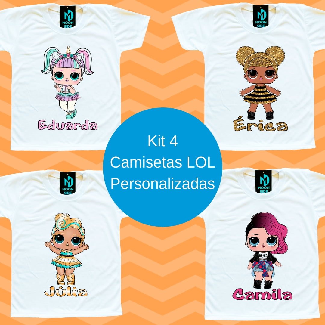 Kit 4 Camisetas LOL Surprise Personalizadas com nome