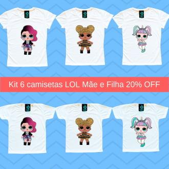 Kit 6 Camisetas LOL Mãe e Filha 3 Adulto + 3 Infantil