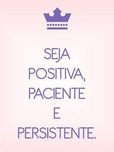 Placas Decorativas Frases Motivacionais Seja Positiva Paciente PDV305