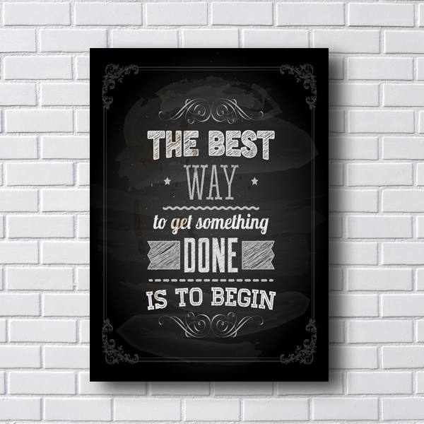 Quadro de Frases The best way