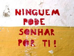 Placas Decorativas Frases Motivacionais Ninguem pode sonhar por ti PDV292