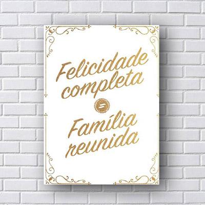 Quadro Decorativo Felicidade Completa Familia Reunida