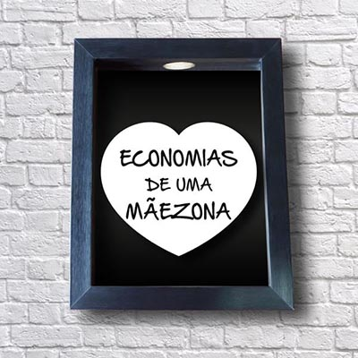 Quadro Cofre Economias de uma Mãezona