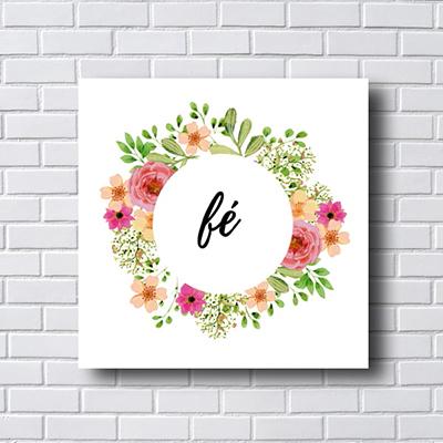 Quadro  Decorativo Fé com Flores