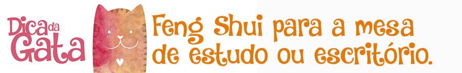 Coisas de gateira - Feng Shui na mesa do escritório ou de estudo das gateiras e cachorreiras.
