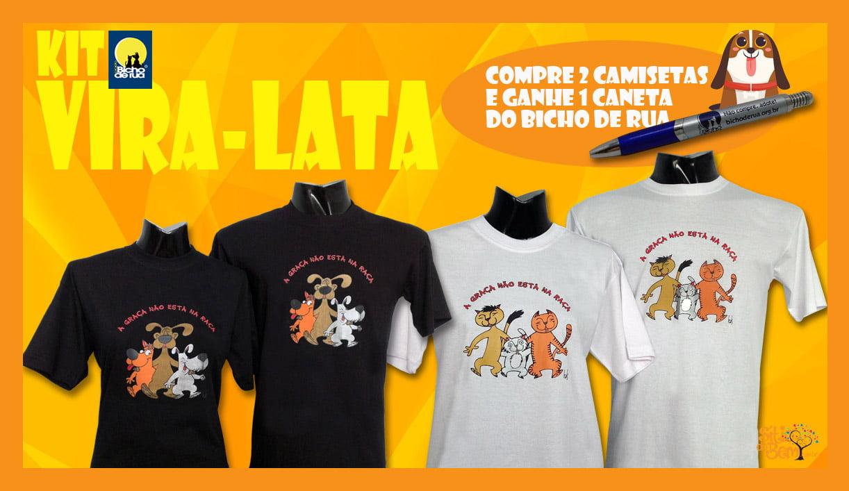 Kit Vira-Latas - Compre 2 camisetas, ganhe até 10% de desconto e uma caneta do Bicho de Rua
