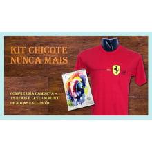 Kit Chicote Nunca Mais | Camiseta + 15 Reais e leve um Bloco de Notas