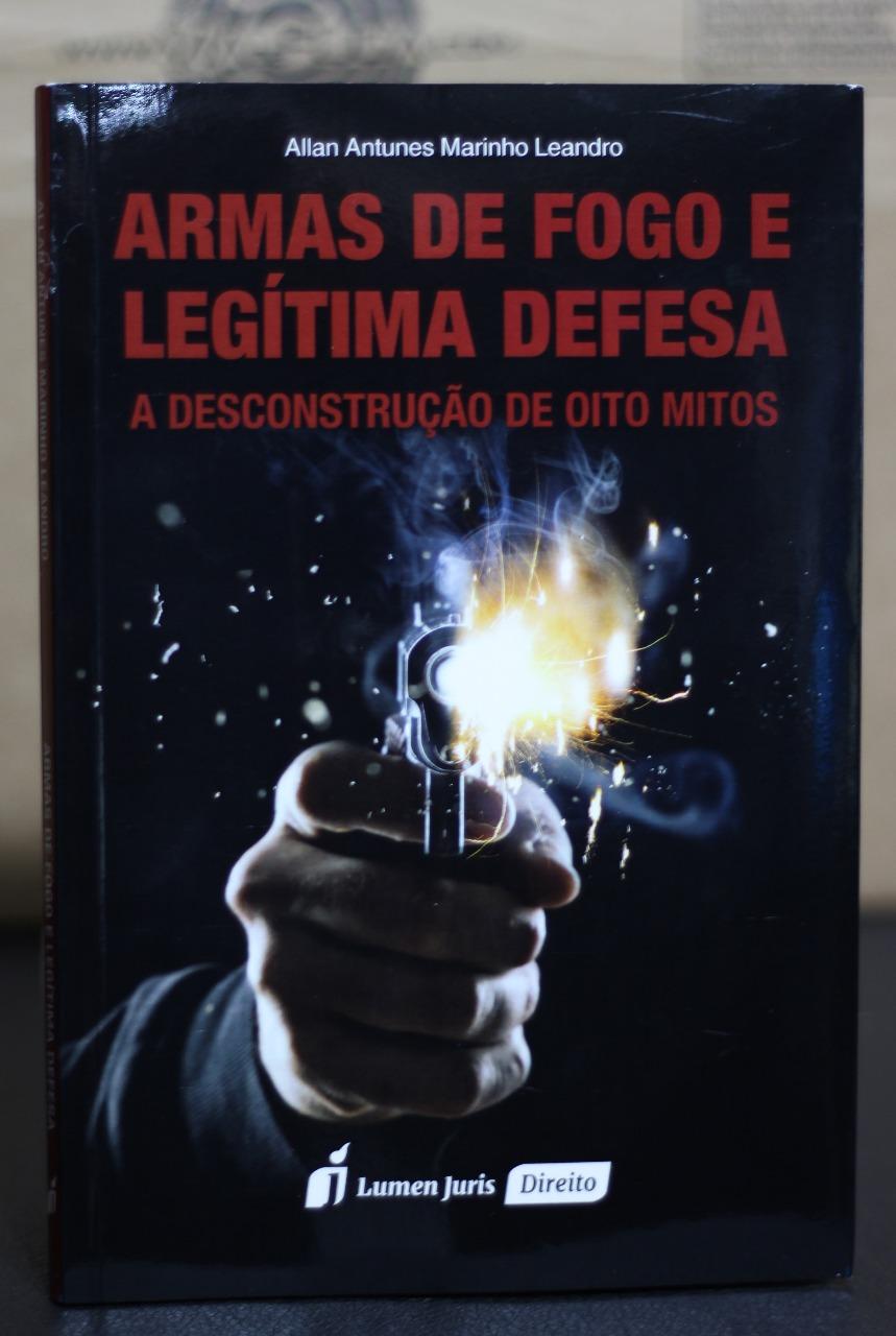 ARMAS DE FOGO E LEGITIMA DEFESA -A DESC. DE 8 MITOS