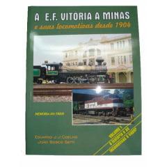 A E.F. Vitória a Minas Vol I