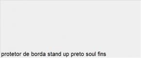 Protetor de Borda Stand Up Preto Soul Fins