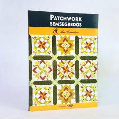 Livro Patchwork Sem Segredos - Ana Cosentino