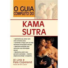O Guia Completo do Kama Sutra