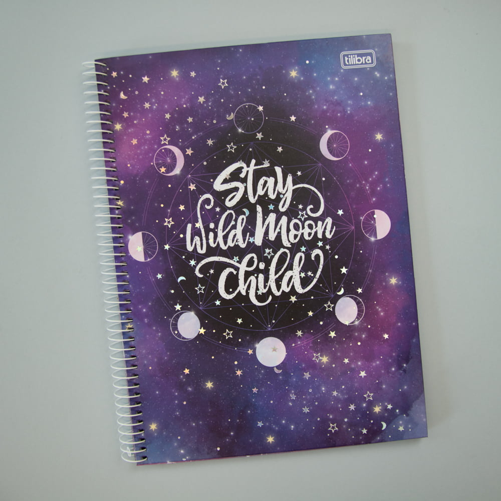 CADERNO UNIVERSITÁRIO MAGIC - Stay Wild Moon child
