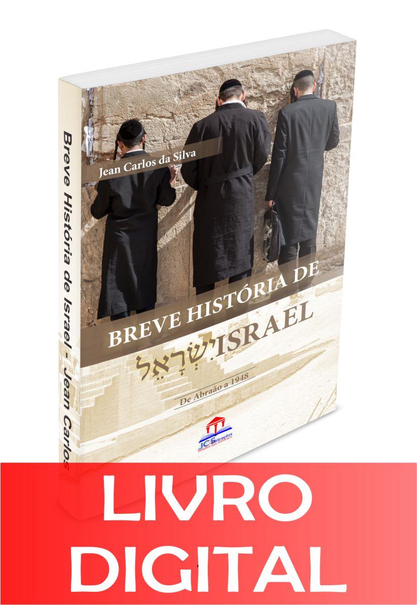 BREVE HISTÓRIA DAE ISRAEL