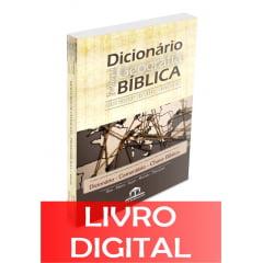 VERSÃO DIGITAL - MINIDICIONÁRIO DE GEOGRAFIA BÍBLICA - Dicionário - Comentário - Chave Bíblia