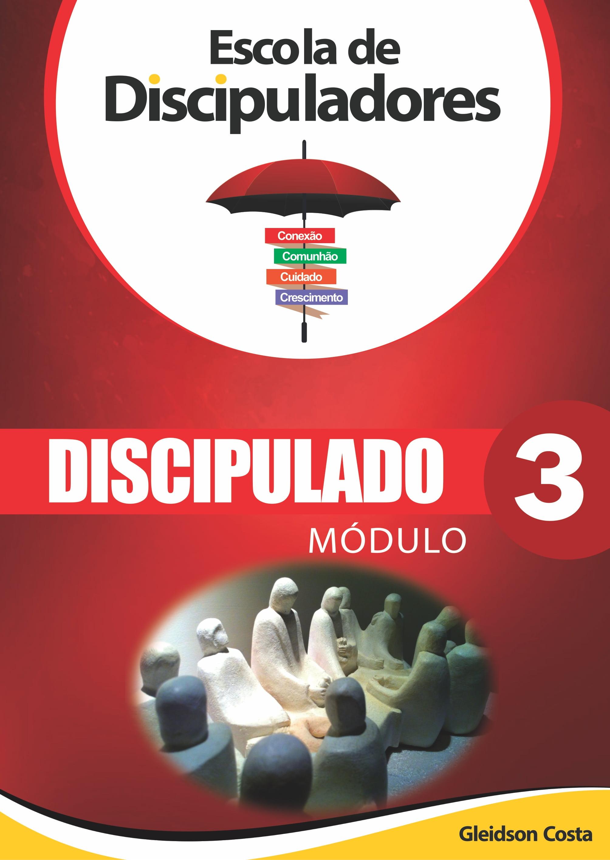 ***ESCOLA DE DISCIPULADORES MOD 3 - 11 A 20 UNIDADES DESC. DE 15%