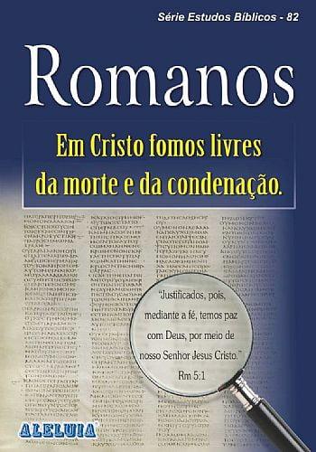 Rev. 82 - ROMANOS - EM CRISTO FOMOS LIVRES