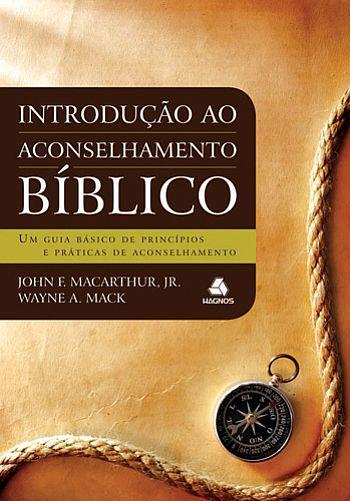 INTRODUÇÃO AO ACONSELHAM BIBLICO