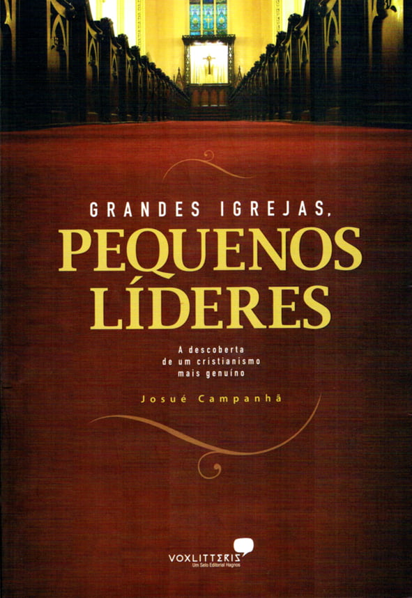 GRANDES IGREJAS, PEQUENOS LIDERES