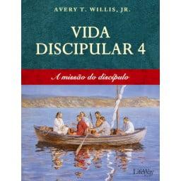 VIDA DISCIPULAR 4 - A MISSÃO DO DISCÍPULO- COD 739