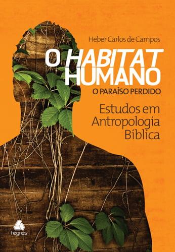O Habitat Humano