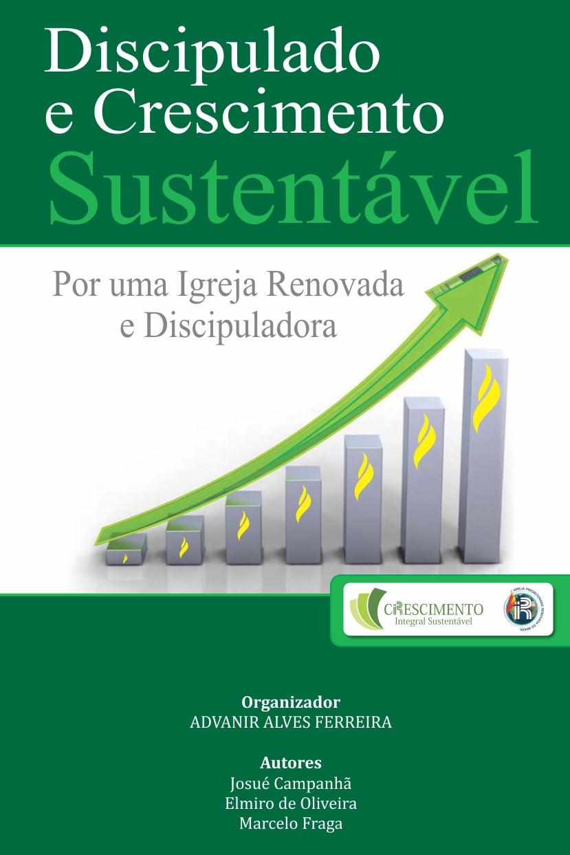 DISCIPULADO E CRESCIMENTO SUSTENTÁVEL - COD 02099