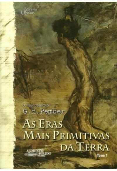 AS ERAS MAIS PRIMITIVAS DA TERRA TOMO 1 - COD 01098