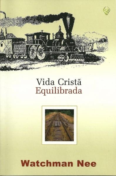 VIDA CRISTÃ EQUILIBRADA - COD 01115