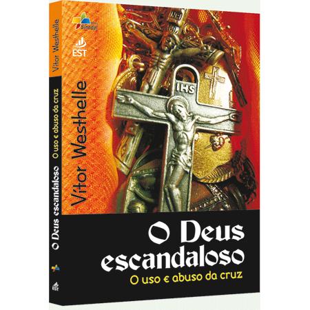 O DEUS ESCANDALOSO - COD 1203