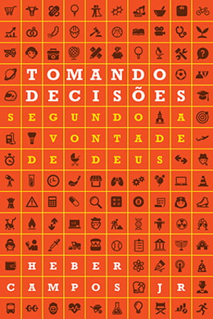 TOMANDO DECISÕES - SEGUNDO A VONTADE DE DEUS - cod 01342