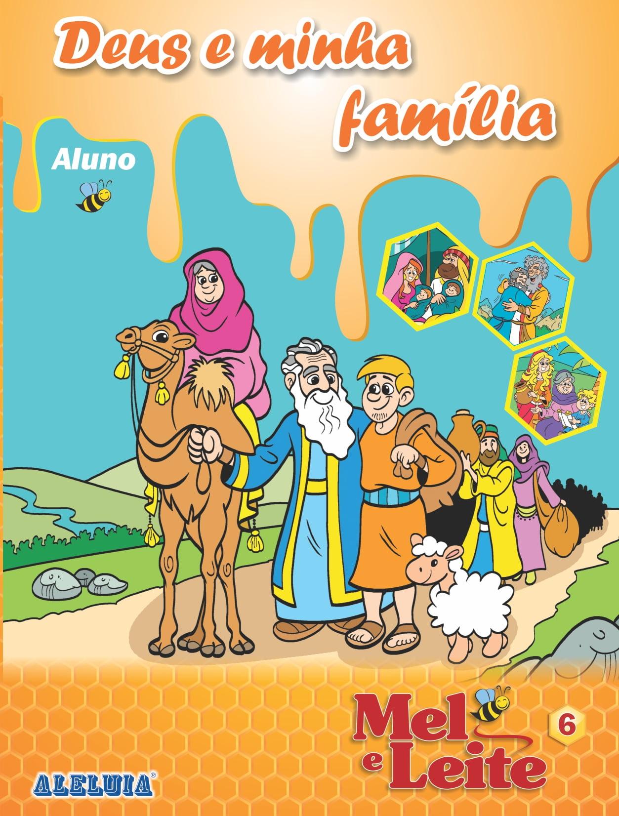 Rev. 6 - Deus e minha família  - aluno - 378-6 A PRAZO: R$ 6,00; Á VISTA: R$ 5,70