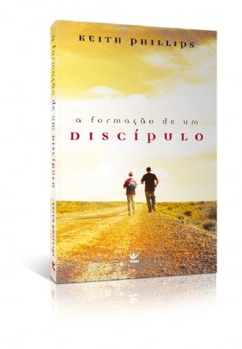 A Formação de um  Discípulo