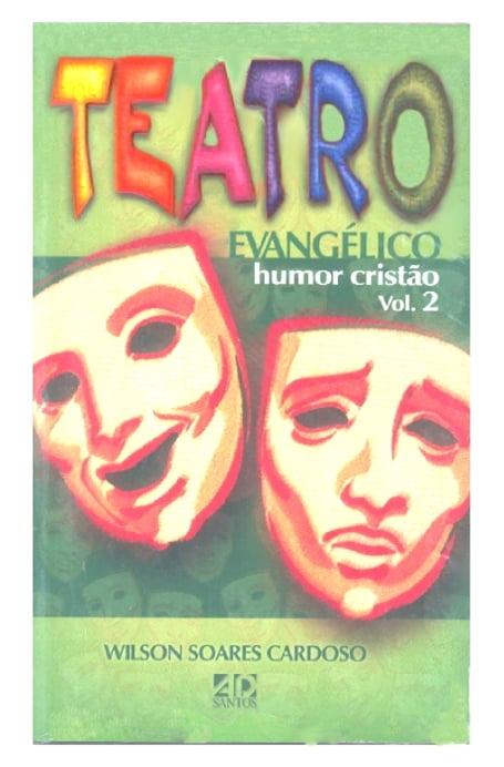 TEATRO EVANGÉLICO - HUMOR CRISTÃO VOL. 2 cod 708