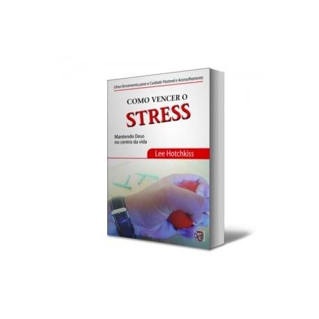 COMO VENCER O STRESS