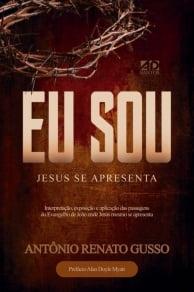 EU SOU - JESUS SE APRESENTA