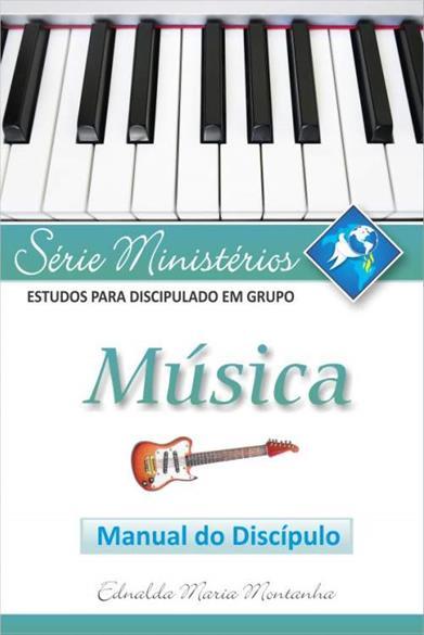 MÚSICA - Manual do discípulo - cod. 49234