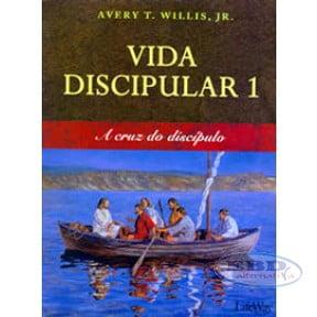 VIDA DISCIPULAR 1 – A CRUZ DO DISCÍPULO - COD 2086