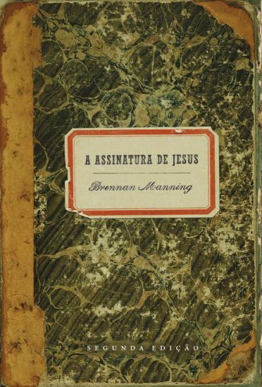A ASSINATURA DE JESUS Cod. 1385